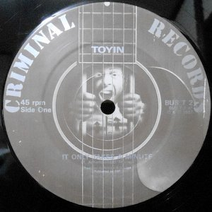 12 / TOYIN / IT ONLY TAKES A MINUTE / SIX-O-SECS FLAT
