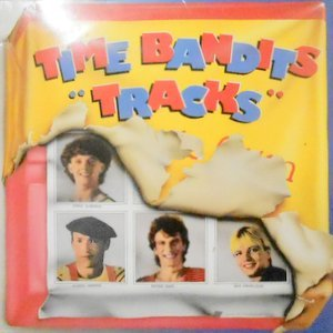 LP / TIME BANDITS / TRACKS