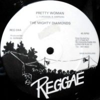 12 / THE MIGHTY DIAMONDS / PRETTY WOMAN