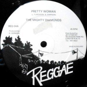 12 / THE MIGHTY DIAMONDS / PRETTY WOMAN