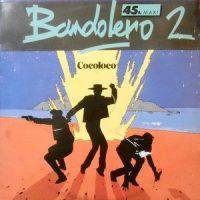 12 / BANDOLERO / COCOLOCO