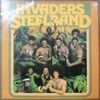 LP / INVADERS STEELBAND / GIMME DAT