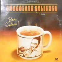 LP / CHOCOLATE CALIENTE / BIEN SABROSO!