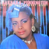 LP / BARBARA PENNINGTON / OUT OF THE DARKEST NIGHT