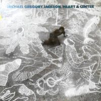 LP / MICHAEL GREGORY JACKSON / HEART & CENTER