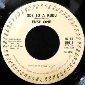 7 / FUSE ONE / ODE TO A KUDU / SILK