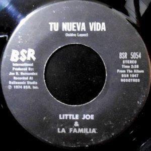 7 / LITTLE JOE & LA FAMILIA / TU NUEVA VIDA / AUNQUE PASEN LOS ANOS
