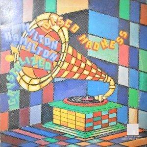LP / MILTON HAMILTON CRYSTALIZED / DISCO MADNESS