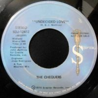 7 / THE CHEQUERS / UNDECIDED LOVE / (DISCO VERSION)