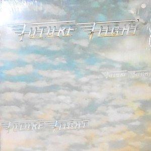LP / FUTURE FLIGHT / FUTURE FLIGHT