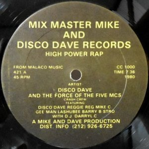 12 / DISCO DAVE AND THE FORCE OF THE FIVE MCS / HIGH POWER RAP