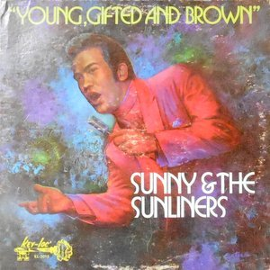 LP / SUNNY & THE SUNLINERS / YOUNG, GIFTED AND BROWN