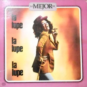 LP / LA LUPE / LO MEJOR DE