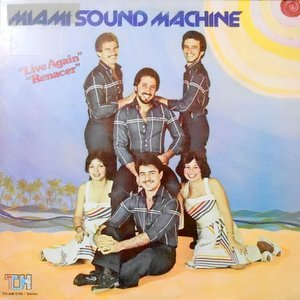 LP / MIAMI SOUND MACHINE / LIVE AGAIN RENACER