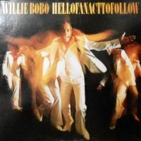 LP / WILLIE BOBO / HELL OF AN ACT TO FOLLOW