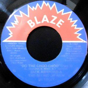 7 / JACK ASHFORD & THE SOUND OF NEW DETROIT / DO THE CHOO CHOO (PART 1)