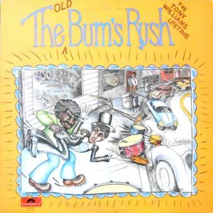 LP / THE TONY WILLIAMS LIFETIME / OLD THE BUM'S RUSH