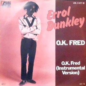 7 / ERROL DUNKLEY / O.K. FRED