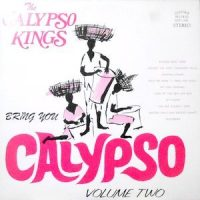 LP / THE SUNNY DAYS / BRING YOU CALYPSO VOLUME TWO