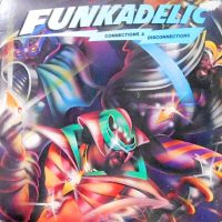 LP / FUNKADELIC / CONNECTIONS & DISCONNECTIONS