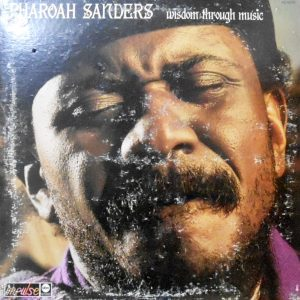 LP / PHAROAH SANDERS / WISDOM THROUGH MUSIC