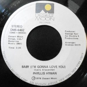 7 / PHYLLIS HYMAN / BABY (I'M GONNA LOVE YOU) / DO ME