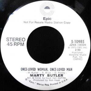 7 / MARTY BUTLER / ONCE-LOVED WOMAN, ONCE-LOVED MAN