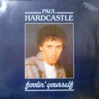 12 / PAUL HARDCASTLE / FOOLIN' YOURSELF