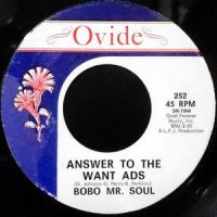 7 / BOBO MR. SOUL / ANSWER TO THE WANT ADS / H.L.I.C.