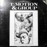 LP / T-MOTION & GROUP / T-MOTION & GROUP