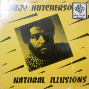 LP / BOBBY HUTCHERSON / NATURAL ILLUSIONS