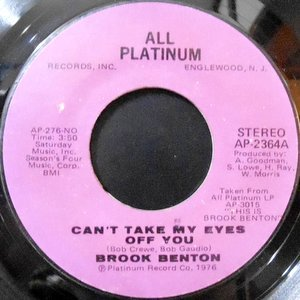 7/ BROOK BENTON / CAN'T TAKE MY EYES OFF YOU / WEEKEND WITH FEATHERS