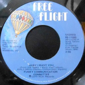 7 / FUNKY COMMUNICATION COMMITTEE / BABY I WANT YOU / THAT DIDN'T HURT TOO BAD