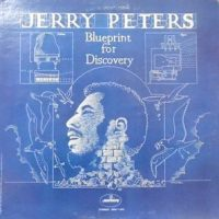 LP / JERRY PETERS / BLUEPRINT FOR DISCOVERY