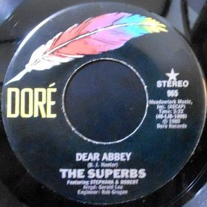 7 / THE SUPERBS / DEAR ABBEY / I WAS A GROUPIE FOR THE F.B.I.