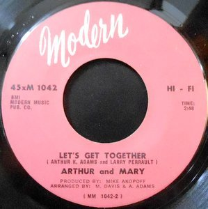 7 / ARTHUR AND MARY / LET'S GET TOGETHER / IS THAT YOU