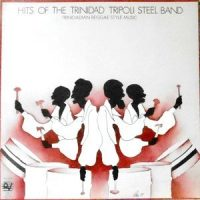 LP / TRINIDAD TRIPOLI STEEL BAND / HITS OF THE TRINIDAD TRIPOLI STEEL BAND - TRINIDADIAN REGGAE STYLE MUSIC