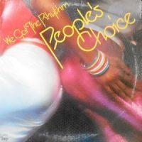 LP / PEOPLE'S CHOICE / WE GOT THE RHYTHM