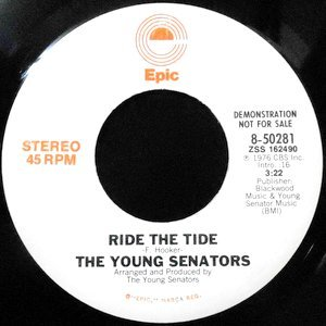 7 / THE YOUNG SENATORS / RIDE THE TIDE