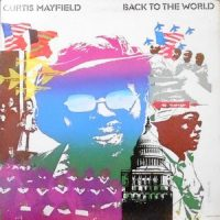 LP / CURTIS MAYFIELD / BACK TO THE WORLD