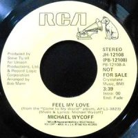 7 / MICHAEL WYCOFF / FEEL MY LOVE