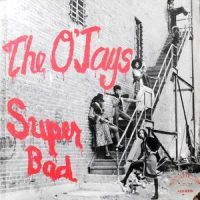 LP / O'JAYS / SUPER BAD