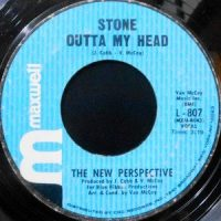 7 / THE NEW PERSPECTIVE / STONE OUTTA MY HEAD / IT WILL NEVER BE THE END