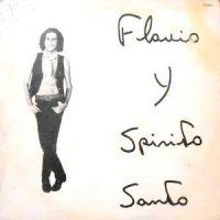 LP / FLAVIO Y SPIRITO SANTO / FLAVIO Y SPIRITO SANTO