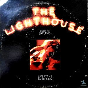 LP / CHARLES EARLAND / THE LIGHTHOUSE
