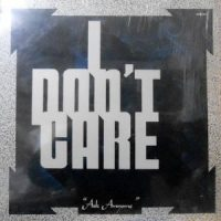LP / I DON'T CARE / ASK ANYONE