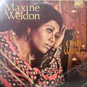 LP / MAXINE WELDON / CHILLY WIND
