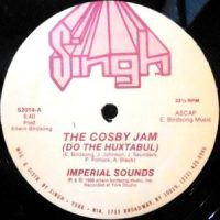 12 / IMPERIAL SOUNDS / THE COSBY JAM (DO THE HUXTABUL)