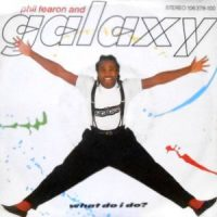 7 / PHIL FEARON AND GALAXY / WHAT DO I DO?