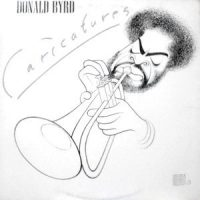 LP / DONALD BYRD / CARICATURES